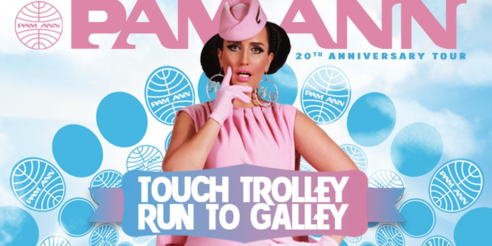 Pam Ann: Touch Trolley Run To Galley